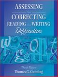 Assessing and Correcting Reading and Writing Difficulties, Gunning, Thomas G., 0205443265