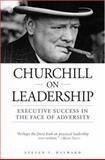 Churchill on Leadership, Steven F. Hayward, 0517223260
