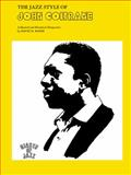 Jazz Style of John Coltrane, David N. Baker and Alfred Publishing Staff, 0769233260