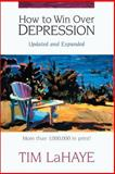 How to Win over Depression, Tim LaHaye, 0310203260