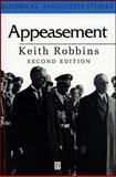 Appeasement, Robbins, Keith, 0631203265