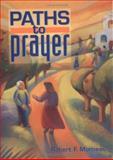 Paths to Prayer 9780867163261