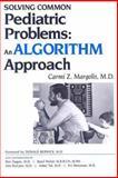 Solving Common Pediatric Problems, Carmi Z. Margolis, 0934623260