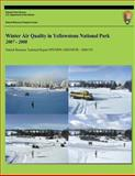 Winter Air Quality in Yellowstone National Park 2007-2008, John D. Ray and U. S. Department O. National Park Service, 149442326X