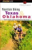 Mountain Biking Texas and Oklahoma, Chuck Cypert, 156044326X