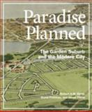 Paradise Planned, Robert A. M. Stern and David Fishman, 1580933262