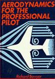 Aerodynamics for the Professional Pilot, Bowyer, Richard, 1853103268