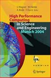 High Performance Computing in Science and Engineering, Munich 2004, , 3540443266