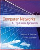 Computer Networks : A Top down Approach, Forouzan, Behrouz A. and Mosharraf, Firouz, 0073523267