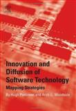 Innovation and Diffusion of Software Technology : Mapping Strategies, Woodside, Arch G. and Pattinson, Hugh, 0080453260