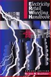 Electricity Retail Wheeling Handbook 9780130323262