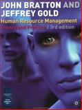 Human Resource Management, Bratton, John and Gold, Jeffrey, 0333993268
