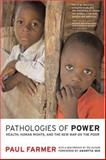 Pathologies of Power, Paul Farmer, 0520243269