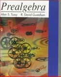 Prealgebra, Tussy, Alan S. and Gustafson, R. David, 0534343260