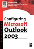 Configuring Microsoft Outlook 2003, Mosher, Sue and Pulfer, Charlie, 1555583261