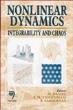 Nonlinear Dynamics : Integrability and Chaos, K. M. Ramizhamani M. Daniel, 8173193266