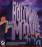 Make Your Own Hollywood Movie, Ed Gaskell, 0782143261