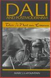Dali and Postmodernism : This Is Not an Essence, LaFountain, Marc J., 0791433269