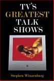 Tv's Greatest Talk Shows, Winzenburg, Stephen, 141376326X