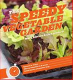 The Speedy Vegetable Garden, Mark Diacono and Lia Leendertz, 1604693266