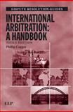 International Arbitration : A Handbook, Huleatt-James, Mark and Gould, Nicholas, 1843113260