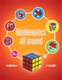 Mathematics All Around Plus NEW MyMathLab with Pearson EText -- Access Card Package, Pirnot, Tom, 032192326X