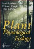 Plant Physiology Ecology, Lambers, Hans and Chapin, F. Stuart, III, 0387983260