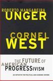 The Future of American Progressivism 9780807043264