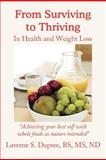 From Surviving to Thriving, Laverne S. Dupree, 1462713262