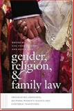 Gender, Religion, and Family Law : Theorizing Conflicts Between Women's Rights and Cultural Traditions, , 1611683262