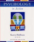 Psychology in Action, Huffman, Karen and Vernoy, Mark, 0471263265