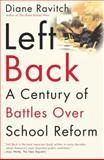 Left Back, Diane Ravitch, 0743203267