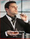 The American Baron: a Novel, James De Mille, 1499123264