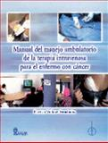 Manual Del Manejo Ambulatorio de la Terapia Intravenosa Para el Enfermo Con Cáncer, Volkov, Patricia, 9681863267