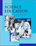 National Science Education Standards, National Research Council Staff and Board on Science Education Staff, 0309053269