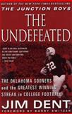 The Undefeated, Jim Dent, 0312303262
