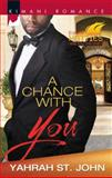 A Chance with You, Yahrah St. John, 0373863268