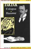 Dada Cologne Hanover, Stephen C. Foster, Charlotte Stokes, 0816173265