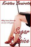 Sugar and Spice, Kristen Beairsto, 1480063266