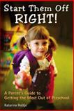 Start Them off Right!, Katarina Holtje and Alpha Books Staff, 0028643267