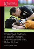 Routledge Handbook of Sports Therapy Injury Assessment and Rehabilitation, , 0415593263