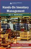 Hands-On Inventory Management, Mercado, Ed C., 0849383269