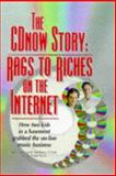 The CDnow Story : Rags to Riches on the Internet, Olim, Jason and Olim, Matthew, 0966103262