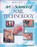 Milady's Art and Science of Nail Technology, 1997 Edition, Milady, 1562533266