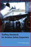 Staffing Standards for Aviation Safety Inspectors, Van Hemel, Susan B., 0309103266