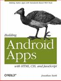 Building Android Apps with HTML, CSS, and JavaScript, Stark, Jonathan, 1449383262