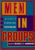 Men in Groups : Insights, Interventions, and Psychoeducational Work, Byrne, Barbara M., 1557983267