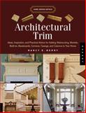 Architectural Trim, Nancy E. Berry, 1592533264