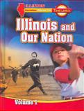 Illinois and Our Nation, Macmillan/McGraw-Hill, 0021523266