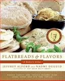 Flatbreads and Flavors, Jeffrey Alford and Naomi Duguid, 0061673269